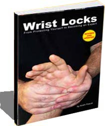 Wrist Locks: From Protecting Yourself to Becoming an Expert