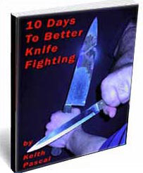 10 Days to Better Knife Fighting